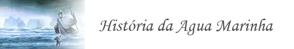 historia-da-agua-marinha